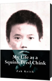 My Life as a Squint-eyed Chink
